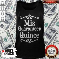 Mis Quince 15 Quaranteen Birthday Teenager Tank Top - Design By Waretees.com