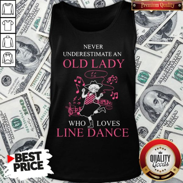 Never Underestimate Old Lady Who Loves Line Dance Tank Top - Design By Waretees.com