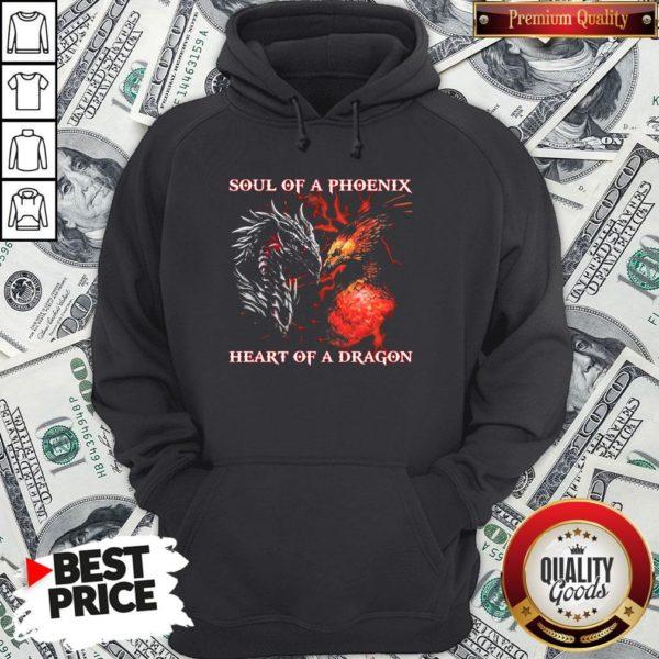 Nice Dragon Soul Of A Phoenix Heart Of A Dragon Hoodie - Design By Waretees.com