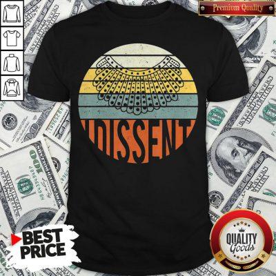Nice I Dissent Quote Vintage RBG Shirt - Design By Waretees.com