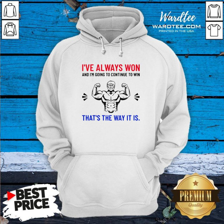 Nice Trump Quote Motivational Text Words And Hoodie Design By Waretees.com