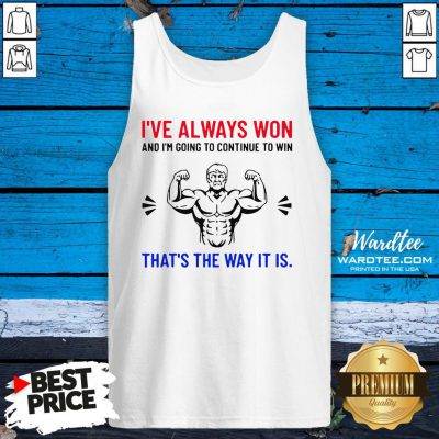 Nice Trump Quote Motivational Text Words And Tank Top Design By Waretees.com