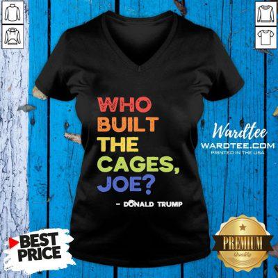 Nice Who Built The Cages Joe Presidential Debate 2020 Vintage V-neck Design By Waretees.com