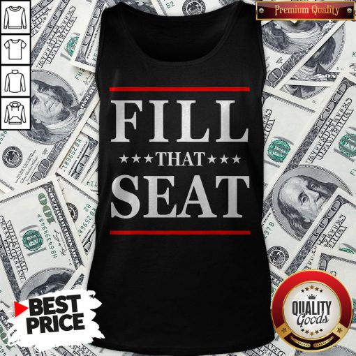 Official Fill That Seat Tank Top - Design By Waretees.com