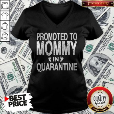 Promoted To Mommy In Quarantine Pregnancy Announcemet V-neck - Design By Waretees.com