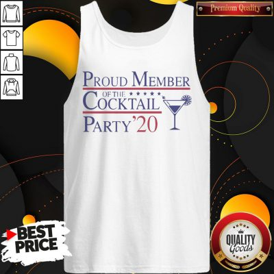 Proud Member Of The Cocktail Party 2020 Tank Top - Design By Waretees.com