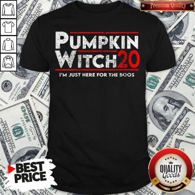 Pumpkin Witch Halloween Election 2020 I'm Just Here For The Boos Shirt - Design By Waretees.com