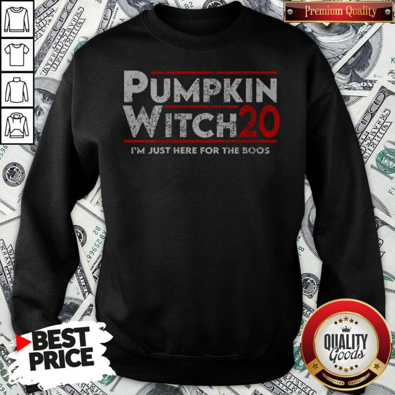 Pumpkin Witch Halloween Election 2020 I'm Just Here For The Boos Sweatshirt - Design By Waretees.com