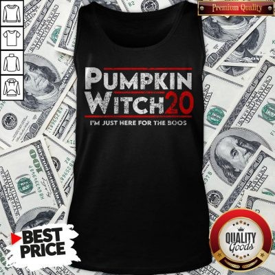 Pumpkin Witch Halloween Election 2020 I'm Just Here For The Boos Tank Top - Design By Waretees.com