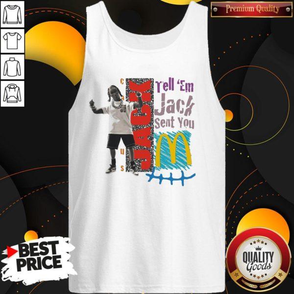 Tell Em Jack Sent You Blue Tank Top - Design By Waretees.com
