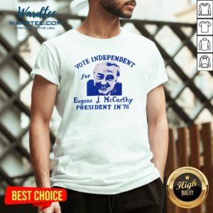 Top Vote Independent For Eugene J. Mccarthy President In 76 V-neck Design By Waretees.com