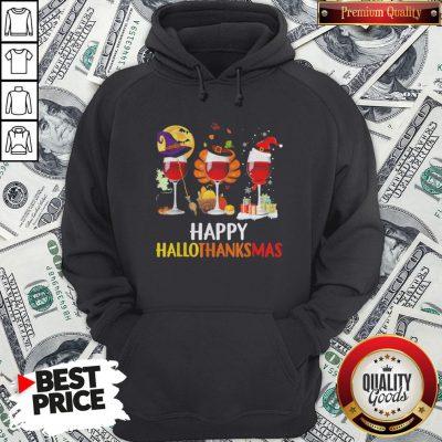 Wine Halloween Thanksgiving Christmas Happy Hallothanksmas Hoodie - Design By Waretees.com