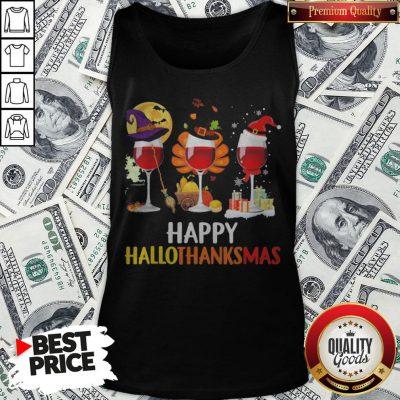 Wine Halloween Thanksgiving Christmas Happy Hallothanksmas Tank Top - Design By Waretees.com