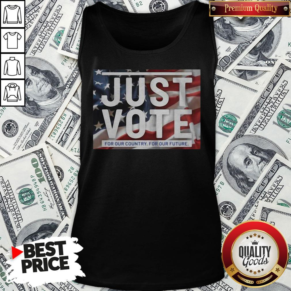 Awesome American Flag Just Vote For Our Country For Our Future Tank Top