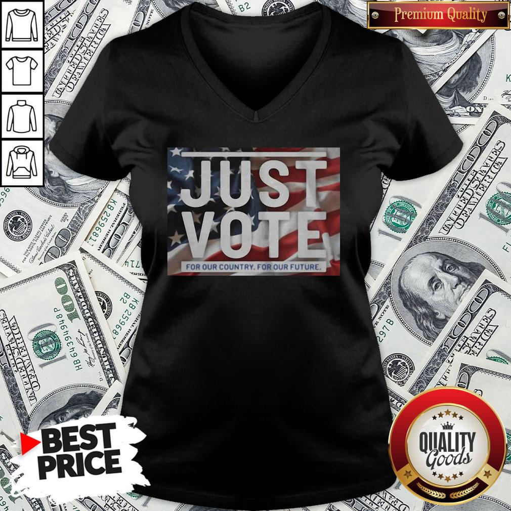 Awesome American Flag Just Vote For Our Country For Our Future V-neck