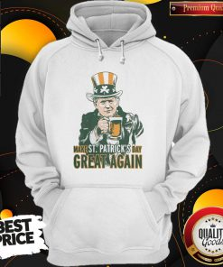 Awesome Donald Trump Make St Patrick's Day Great Again Hoodie