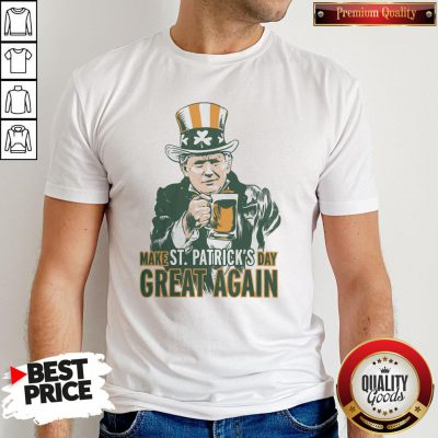 Awesome Donald Trump Make St Patrick's Day Great Again Shirt