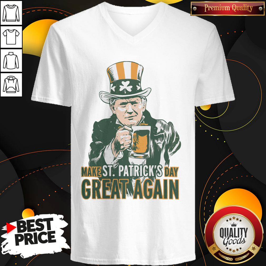 Awesome Donald Trump Make St Patrick's Day Great Again V-neck