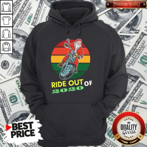 Awesome Ride Out Of 2020 Santa Riding Motorcycle Christmas 2020 Vintage Retro Hoodie