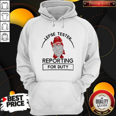 Cute Gnome Lefse Tester Reporting For Duty Hoodie
