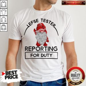 Cute Gnome Lefse Tester Reporting For Duty Shirt