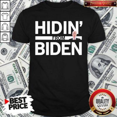 Cute Hidin From Biden 2020 Election Funny Campaign Toddler Kids Girl Boy Shirt
