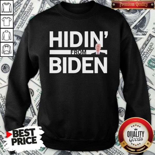 Cute Hidin From Biden 2020 Election Funny Campaign Toddler Kids Girl Boy SweatShirt