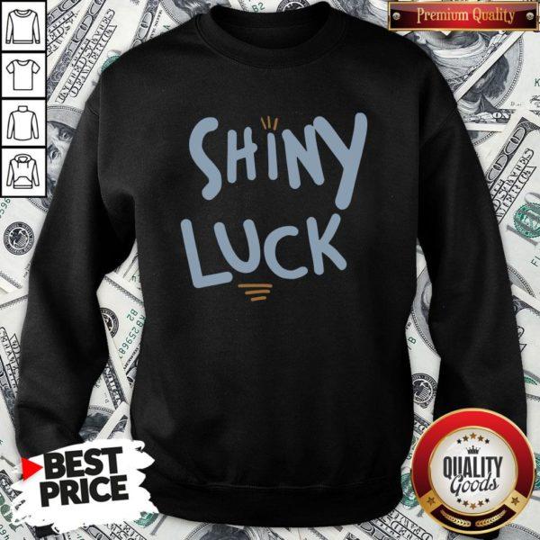 Cute Shiny Luck SweatShirt