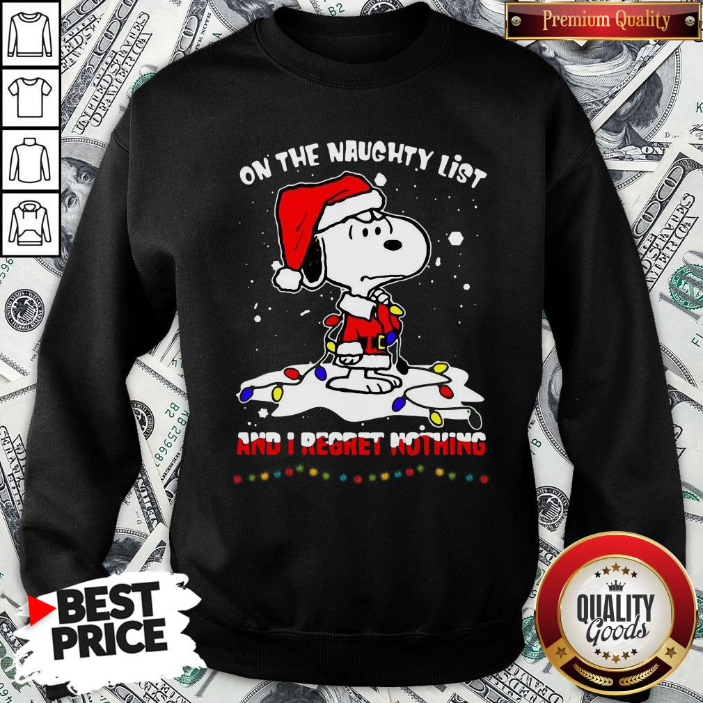 Funny Santa Snoopy Light On The Naughty List And I Regret Nothing Christmas SweatShirt