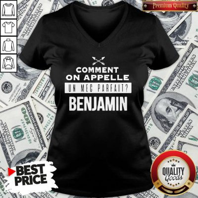 Good Comment On Appelle Un Mec Parfait Benjamin V-neck