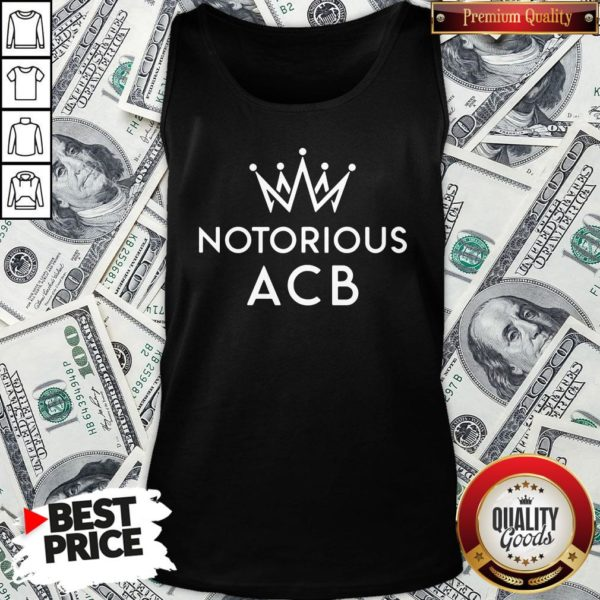Good Notorious ACB Fill That Seat Tank Top