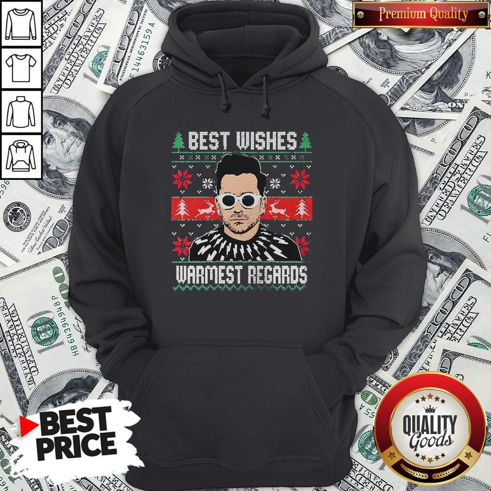 Good Schitt's Creek Best Wishes Warmest Regards Ugly Christmas Hoodie