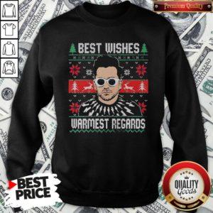 Good Schitt's Creek Best Wishes Warmest Regards Ugly Christmas SweatShirt