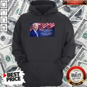Hot Joe Biden Elected 46th President American Flag Hoodie