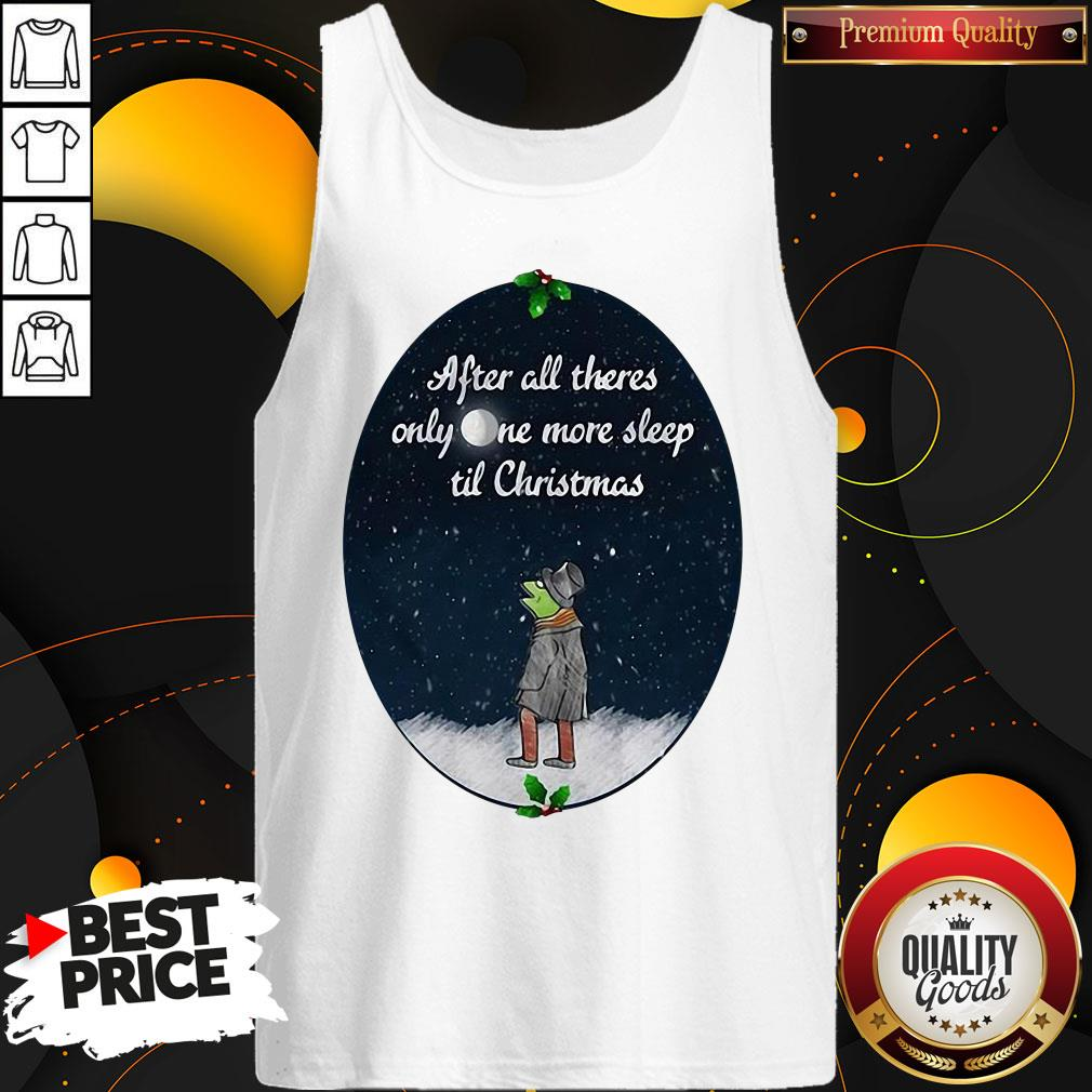 Hot Kermit The Frog After All There's Only One More Sleep Til Christmas Sweat Tank Top