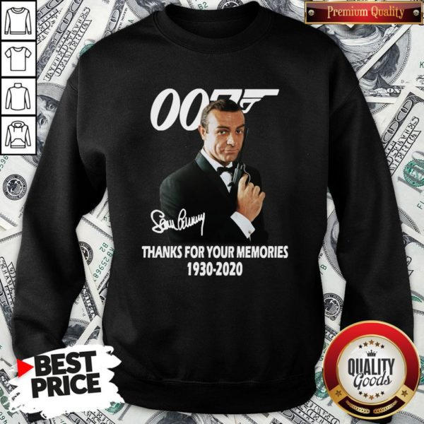 Hot Sean Connery 007 Thanks For The Memories 1930-2020 Signature SweatShirt