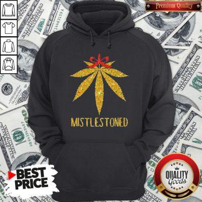 Hot Weed Cannabis Mistlestoned Hoodie