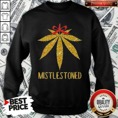 Hot Weed Cannabis Mistlestoned SweatShirt