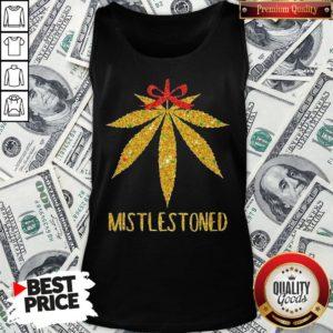 Hot Weed Cannabis Mistlestoned Tank Top