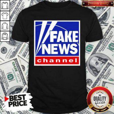 Nice Fake News Channel Shirt