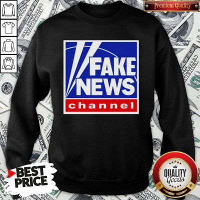 Nice Fake News Channel SweatShirt