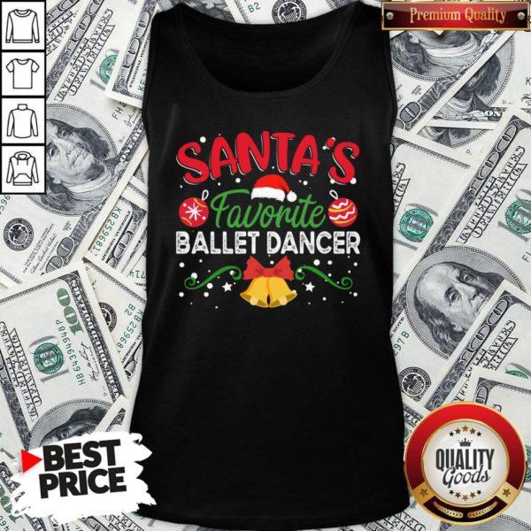 Nice Santa's Favorite Ballet Dancer Tank Top