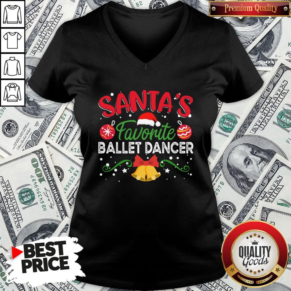 Nice Santa's Favorite Ballet Dancer V-neck