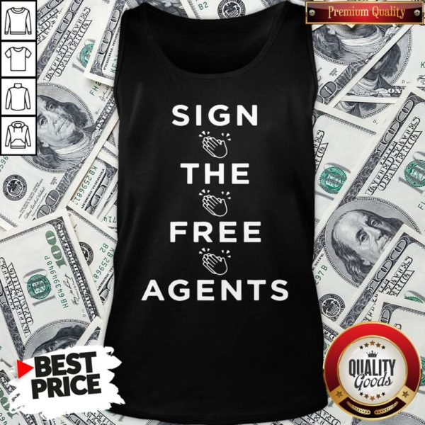 Nice Sign The Free Agents Tank Top