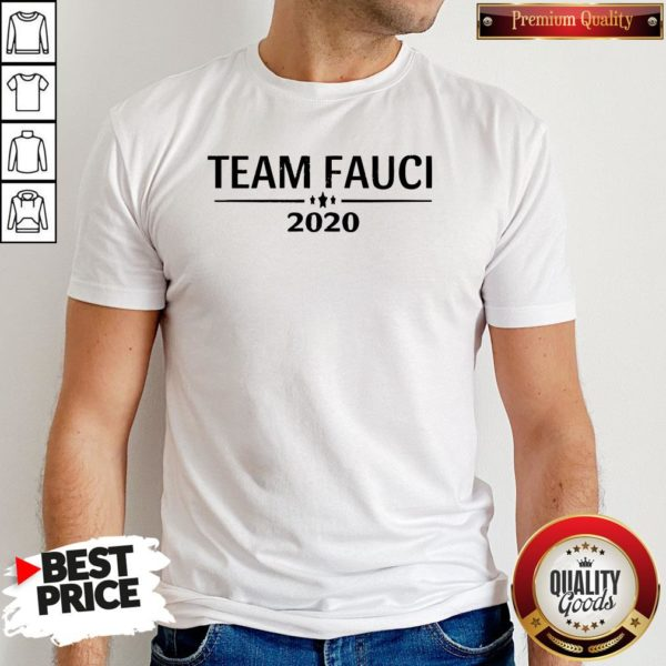 Nice Team Fauci 2020 Support Science Trust Dr Distressed Shirt