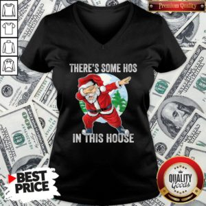 Nice There's Some Hos In This House Dabbing Santa Claus Christmas V-neck