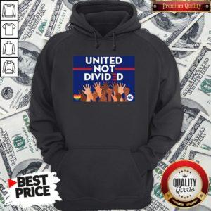 Nice United Not Divided Joe Biden 2020 Hoodie