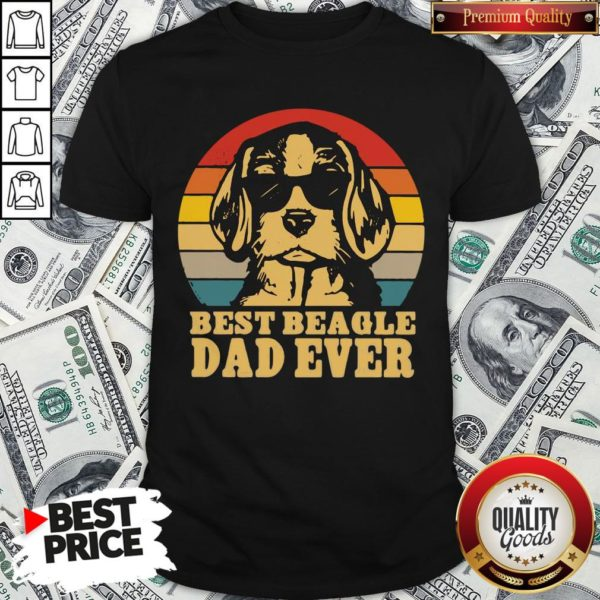Official Best Beagle Dad Ever Vintage Shirt