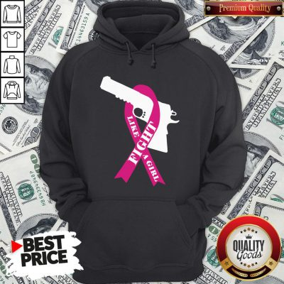 Official Gun Fight Like A Girl Pink Hoodie