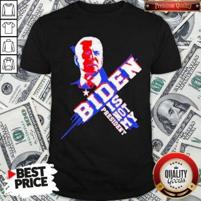 Official Joe Biden Is Not My President 2020 Shirt